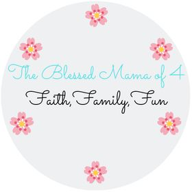 The Blessed Mama Of 4 | Homeschooling | Recipes | Family | Home