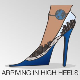 Arriving in High Heels