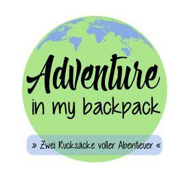 Adventure In My Backpack |              Reiseblog - Tipps & Tricks
