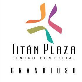 Titán Plaza Centro Comercial