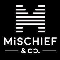 Mischief & Co.