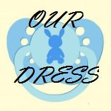ourbabydress