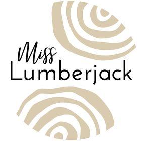 Miss Lumberjack