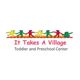 It Takes A Village Toddler and Preschool Center