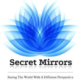 Secret Mirrors