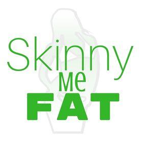 Skinny Me Fat
