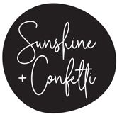 Sunshine + Confetti