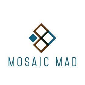 Mosaic Mad