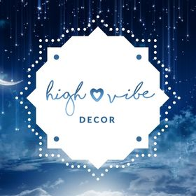 High Vibe Decor