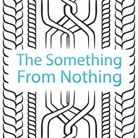 The Something From Nothing