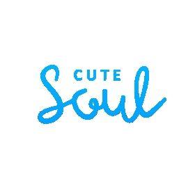 CUTE SOUL