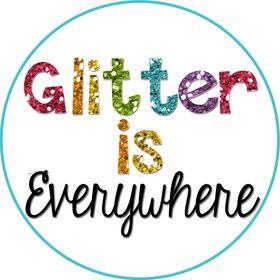 Glitter is Everywhere