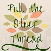 Pull the Other Thread