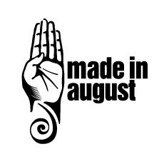 MADE IN AUGUST