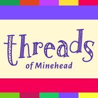 Threads of Minehead