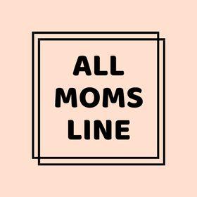All moms line
