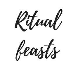 Ritual Feasts