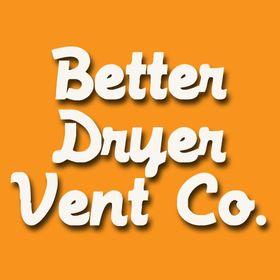 Better Dryer Vent Co.