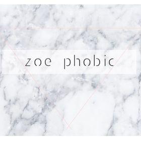 Zoe Phobic