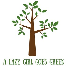 A Lazy Girl Goes Green