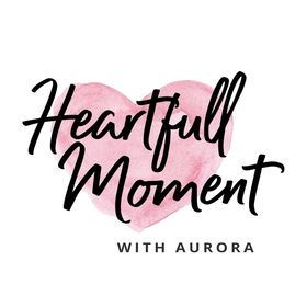 Heartfull Moment with Aurora