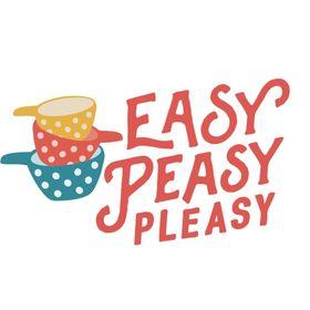 Easy Peasy Pleasy