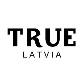 TRUE LATVIA