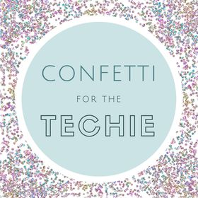 Confetti for the Techie
