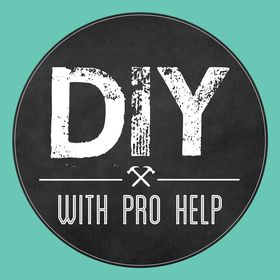 DIY with Pro Help®
