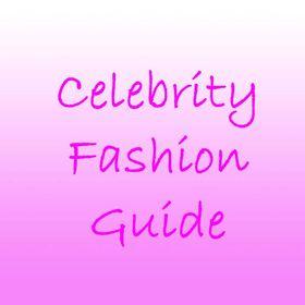 Celebrity Fashion Guide