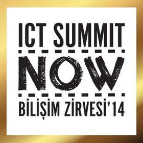 ICT Summit NOW Bilişim Zirvesi'14