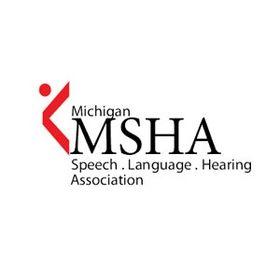 MSHA Michigan Speech-Language-Hearing Association