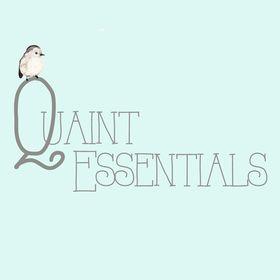 Quaint Essentials