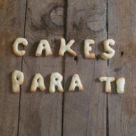 CAKES para ti
