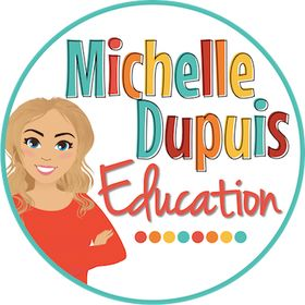 Michelle Dupuis Education | Teaching ideas and Resources