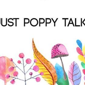 Just Poppy Talk