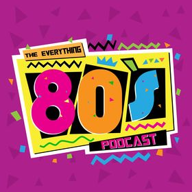 Everything 80s