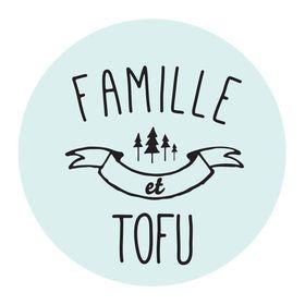Famille et tofu