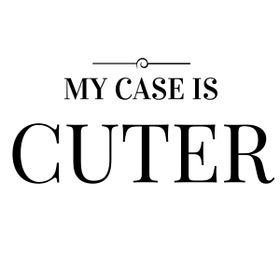 My Case is Cuter