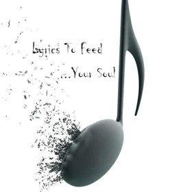 Lyrics To Feed Your Soul
