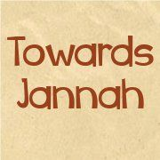 Towards Jannah