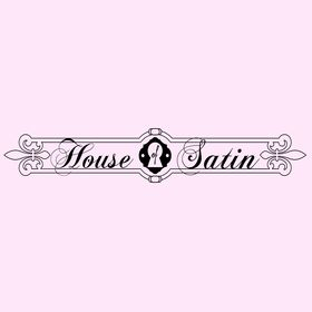 House of Satin