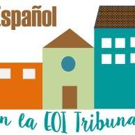 Español en la EOI Tribunal Madrid