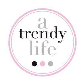 a trendy life