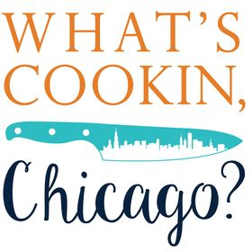 What's Cookin, Chicago?