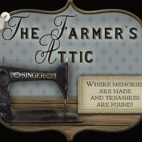 Farmer's Attic    Where memories are made and treasures are found!