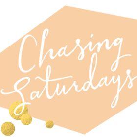 Chasing Saturdays