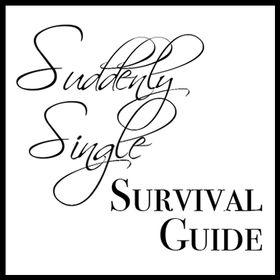 Suddenly Single Survival Guide