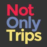 NotOnlyTrips