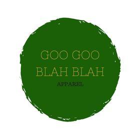 Goo Goo Blah Blah Apparel
